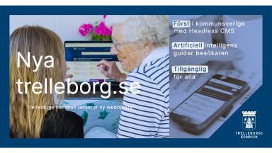 Onsdagen den 10 juni lanserar Trelleborgs kommun nya trelleborg.se.
